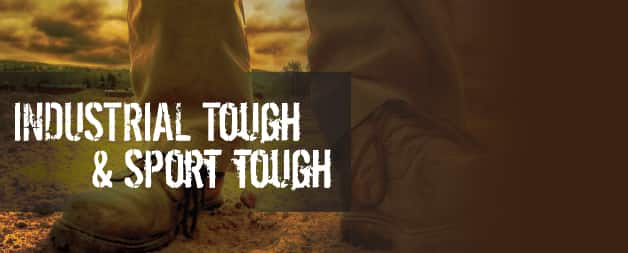 Industrial Tough & Sport Tough